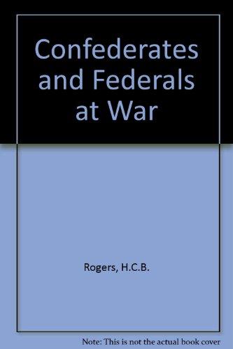 9780882548067: Confederates and Federals at War