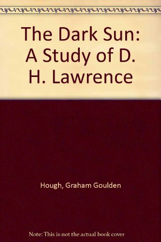 9780882548401: The Dark Sun: A Study of D. H. Lawrence