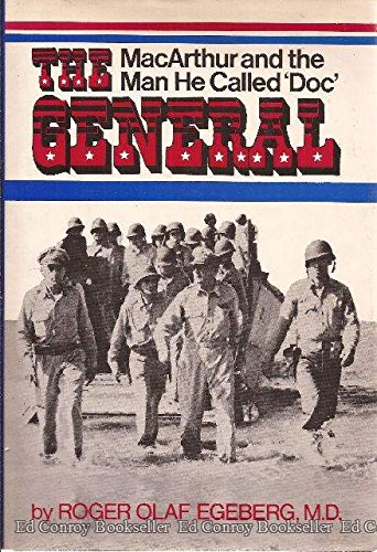 9780882548548: The General: MacArthur and the Man He Called 'Doc'