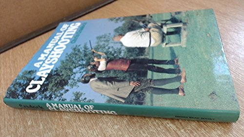 A Manual of Clayshooting: Cradock, Chris
