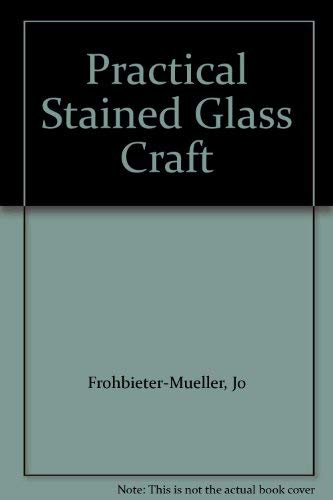 9780882548883: Practical Stained Glass Craft