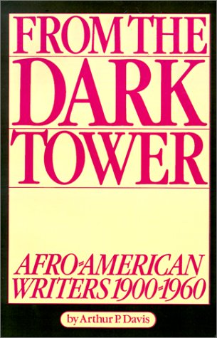 9780882580043: From the Dark Tower: Afro-American Writers 1900 to 1960
