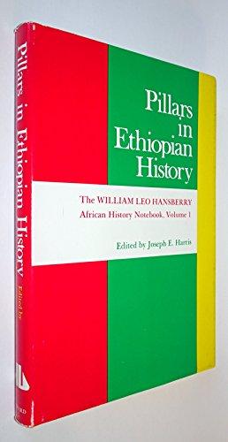 9780882580098: Pillars in Ethiopian History (William Leo Hansberry African History Notebook)