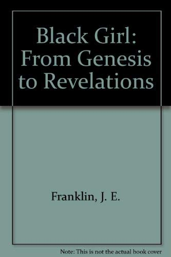 9780882580197: Black Girl: From Genesis to Revelations
