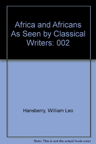 9780882580371: 002: Africa and Africans As Seen by Classical Writers
