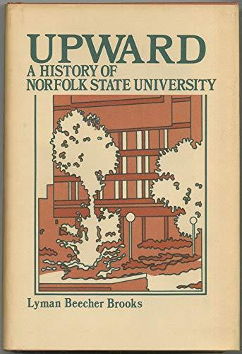 9780882580845: Upward: A History of Norfolk State University