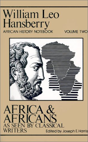9780882580890: Africa and Africans as Seen by Classical Writers (African History Notebook) (Vol. 2)