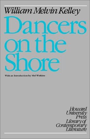 Dancers on the Shore (Greek Studies): Kelley, William Melvin
