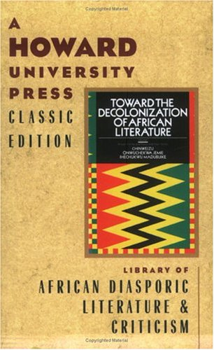 9780882581231: Toward the Decolonization of African Literature
