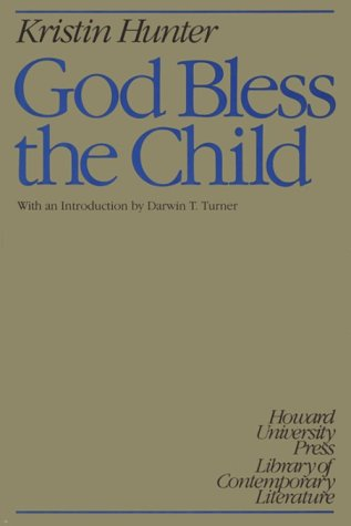 God Bless the Child (Howard University Press Library of Contemporary Literature)