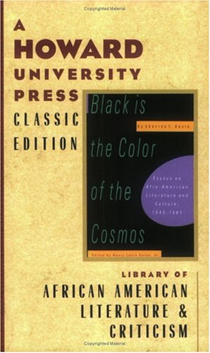 9780882581668: Black Is the Color of the Cosmos: Essays on Afro-American Literature and Culture, 1942-1981