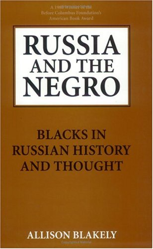 9780882581750: Russia and the Negro: Blacks in Russian History and Thought
