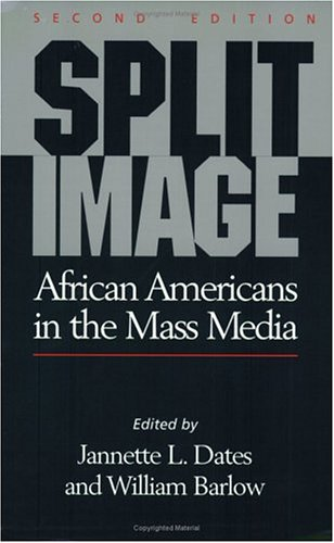 9780882581798: Split Image: African Americans in the Mass Media