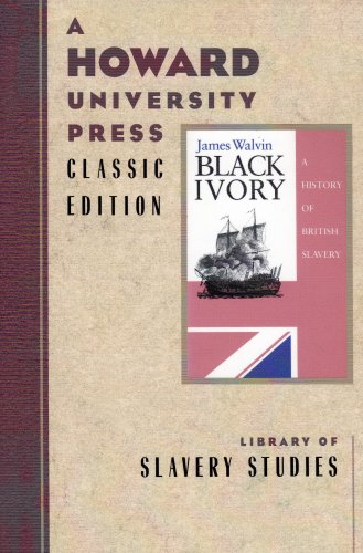 9780882581828: Black Ivory: a History of British Slavery