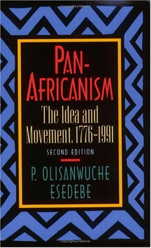 9780882581866: Pan-Africanism: The Idea and Movement, 1776-1991