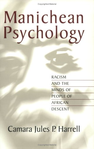 9780882582030: Manichean Psychology: Racism and the Minds of People of African Descent