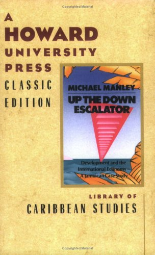 9780882582450: Up the Down Escalator: Development and the International Economy: A Jamaican Case Study