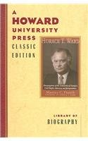 9780882582498: Horace T. Ward: Desegregation Of The University Of Georgia, Civil Rights Advocacy, And Jurisprudence (Howard University Press Classic Edition)