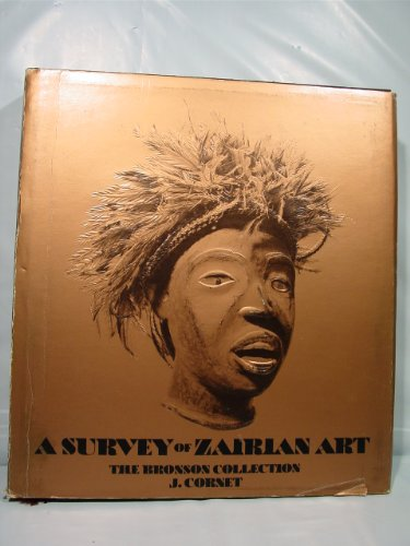 9780882590912: A Survey of Zairian Art: The Bronson Collection