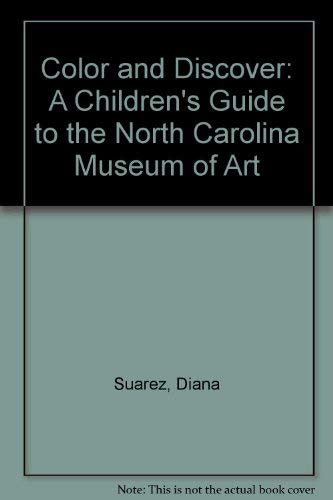 9780882599564: Color and Discover: A Children's Guide to the North Carolina Museum of Art