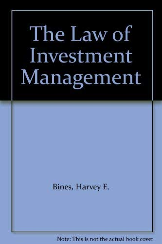 9780882621500: The Law of Investment Management