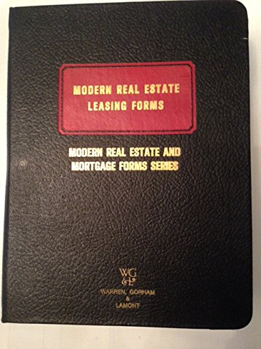9780882623580: Modern real estate leasing forms (Modern real estate and mortgage forms series)