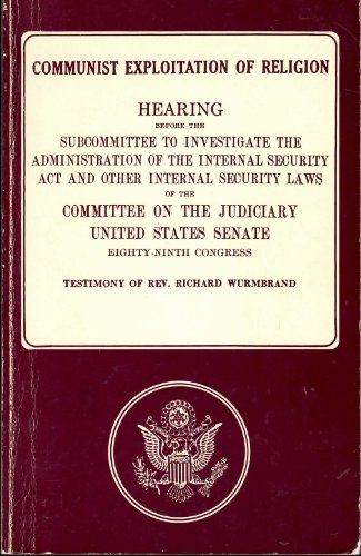 9780882640686: Hearing Before the Subcommittee to Investigate the Administration of the Internal Security Act and Other Internal Security Laws of the Committee on the Judiciary United States Senate (Communist Exploitation of Religion)