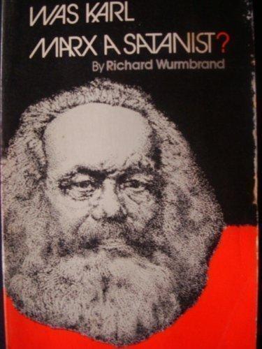 9780882640846: Was Karl Marx A Satanist?
