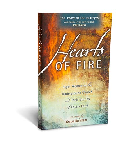 9780882641508: Hearts of Fire: Eight Women in the Underground Church and Their Stories of Costly Faith