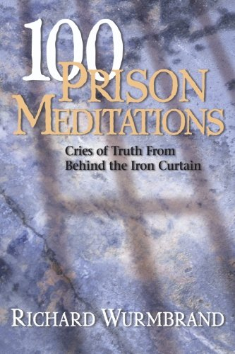 9780882641805: 100 Prison Meditations: Cries of Truth From Behind the Iron Curtain