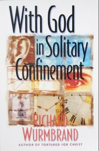 With God in Solitary Confinement (0882643428) by Richard Wurmbrand