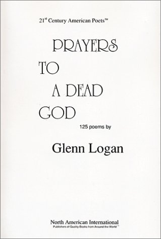 9780882650166: Prayers to A Dead God : 125 Poems (21st century American poets)