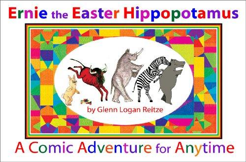 9780882650401: Ernie the Easter Hippopotamus: A Comic Adventure for Anytime