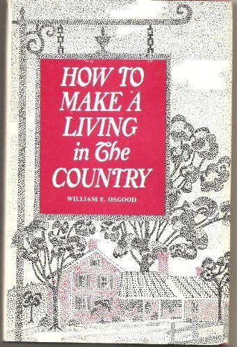 9780882660226: How to earn a living in the country without farming