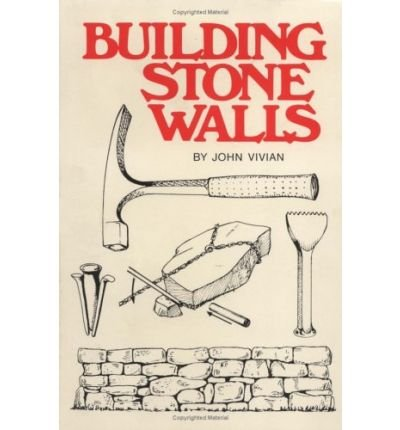 9780882660653: Building Stone Walls