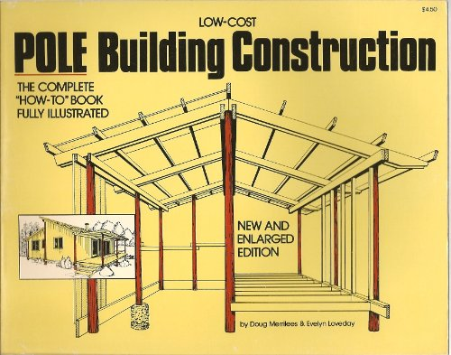 9780882660769: Low-Cost Pole Building Construction