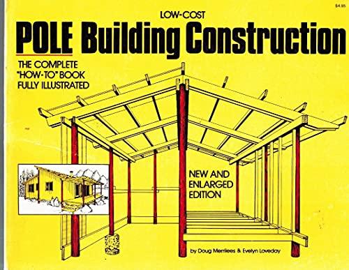 9780882660776: Low Cost Pole Building Construction