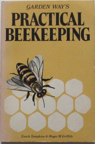 9780882660912: Practical Beekeeping