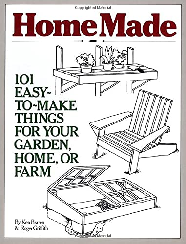 9780882661032: Homemade: 101 Easy to Make Things for Your Garden, Home or Farm