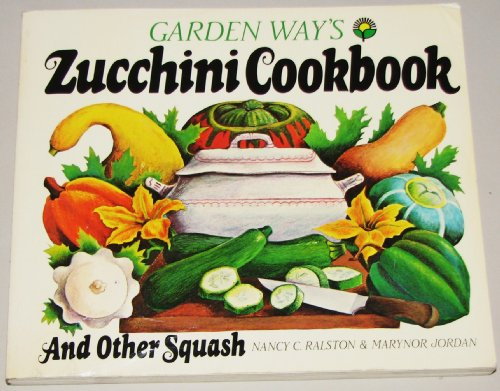 9780882661070: Zucchini Cook Book and Other Squash