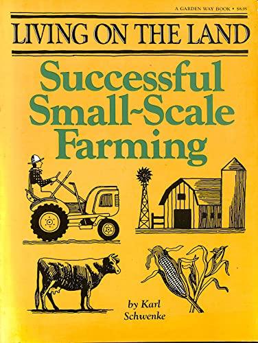 9780882661476: Successful Small Scale Farming