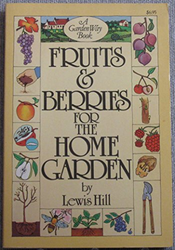 9780882661681: Fruits and Berries for the Home Garden
