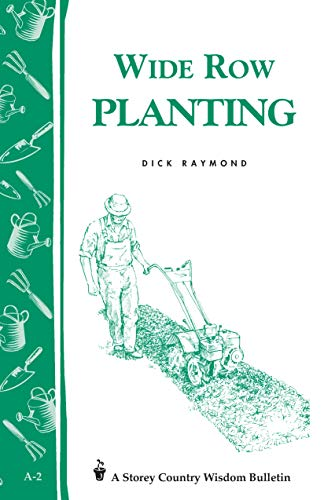 Wide Row Planting (0882661760) by Raymond, Dick