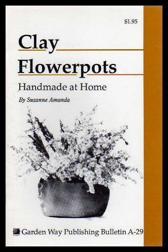 9780882662039: Clay Flower Pots: Handmade at Home
