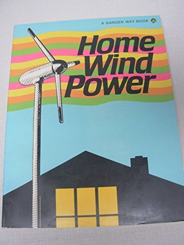 9780882662527: Home Wind Power
