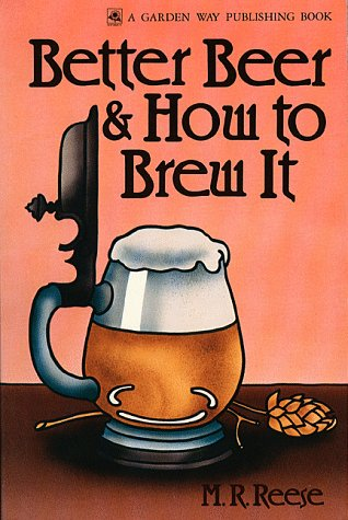 9780882662572: Better Beer & How to Brew It
