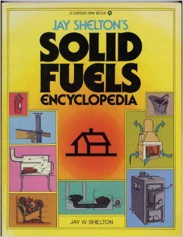 9780882663074: Jay Shelton's Solid Fuel Encyclopedia