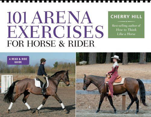 101 Arena Exercises for Horse & Rider: Hill, Cherry
