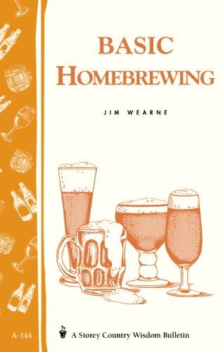 9780882663494: Basic Homebrewing: Storey's Country Wisdom Bulletin A-144 (Storey Publishing Bulletin ; A-144)
