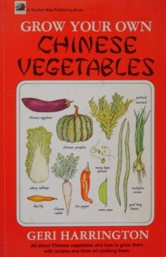 9780882663692: Grow Your Own Chinese Vegetables